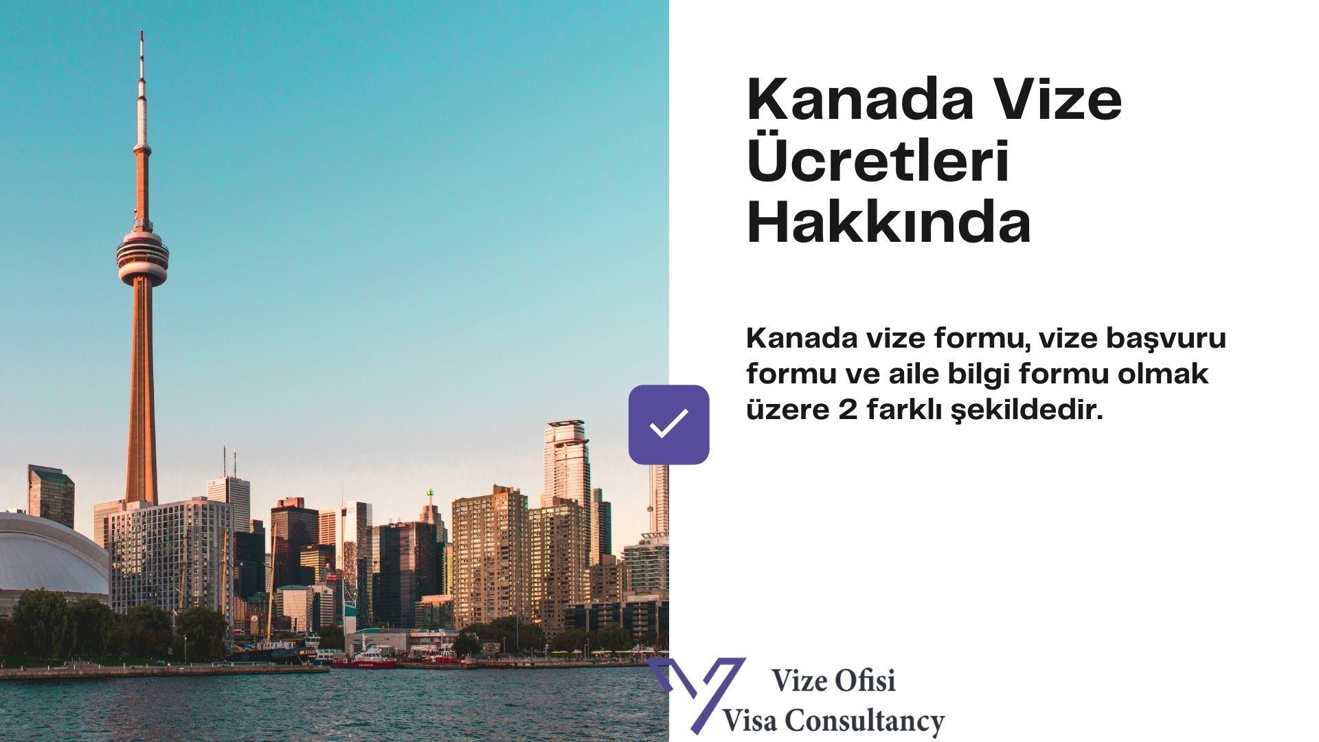 Kanada Vize Form ve Dilekçe 2021